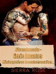 Abandonado - Série Amantes Motoqueiros Desafortunados. - copertina