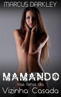 Mamando Nas Tetas Da Vizinha Casada - Librerie.coop