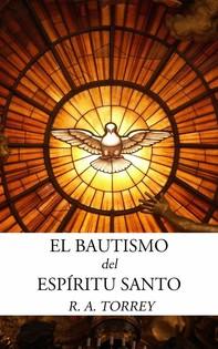 El Bautismo Del Espíritu Santo - Librerie.coop