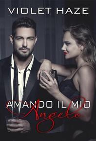 Amando Il Mio Angelo - Librerie.coop