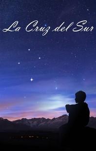 La Cruz Del Sur - Librerie.coop