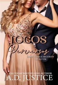 Jogos Perversos - Série Steele Security - Livro 1 - Librerie.coop