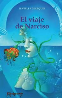 El Viaje De Narciso - Librerie.coop