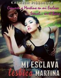 Convertí A Martina En Mi Esclava Sexual... En El Baño - Librerie.coop