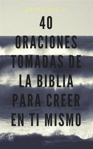 40 Oraciones Tomadas De La Biblia Para Creer En Ti Mismo - copertina