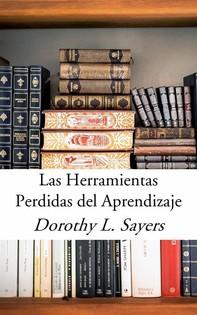 Las Herramientas Perdidas Del Aprendizaje - Librerie.coop