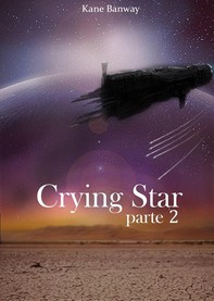 Crying Star, Parte 2 - Librerie.coop