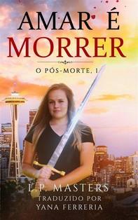 Amar É Morrer - Librerie.coop
