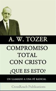 Compromiso Total Con Cristo - Librerie.coop