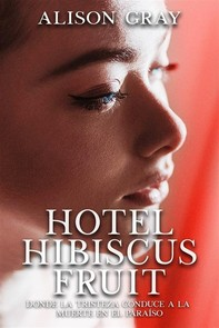 Hotel Hibiscus Fruit - Librerie.coop