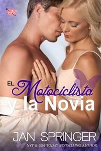 El Motociclista Y La Novia - Librerie.coop