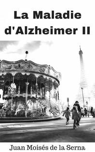 La Maladie D'alzheimer Ii - Librerie.coop