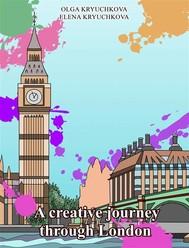A Creative Journey Through London - copertina