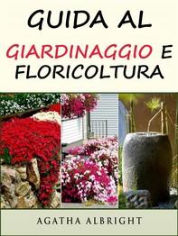 Guida Al Giardinaggio E Floricoltura - Librerie.coop