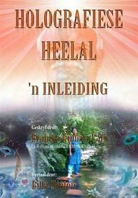 Holografiese Heelal: 'n Inleiding - Librerie.coop
