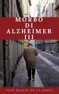 Morbo Di Alzheimer Iii - Librerie.coop