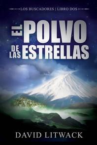 El Polvo De Las Estrellas - Librerie.coop