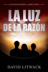 La Luz De La Razón - Librerie.coop