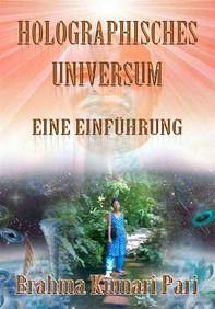 Holographisches Universum: Eine Einführung - Librerie.coop