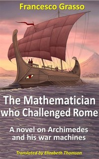 The Mathematician Who Challenged Rome - Librerie.coop