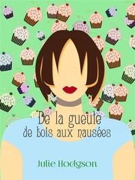 De La Gueule De Bois Aux Nausées - Librerie.coop
