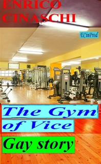 The Gym Of Vice - Librerie.coop