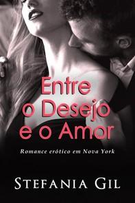 Entre O Desejo E O Amor - Librerie.coop