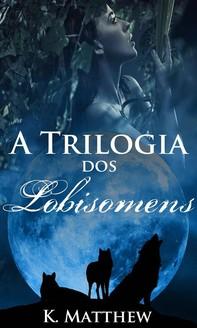 A Trilogia Dos Lobisomens - Librerie.coop