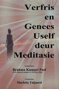 Verfris En Genees Uself Deur Meditasie - Librerie.coop