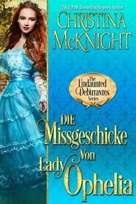 Die Missgeschicke Von Lady Ophelia - Librerie.coop