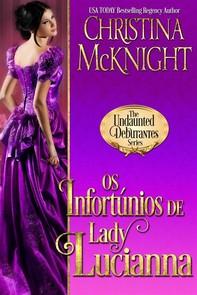 Os Infortúnios De Lady Lucianna - Librerie.coop