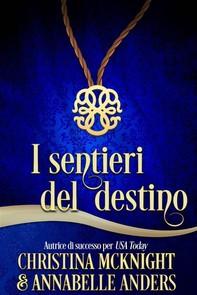 I Sentieri Del Destino - Librerie.coop