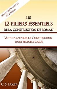 Les 12 Piliers Essentiels De La Construction De Roman - Librerie.coop