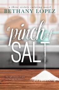 A Pinch of Salt ~ Bethany Lopez - copertina