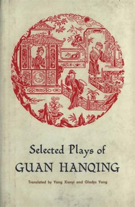 Selected Plays of Guan Hanqing - Librerie.coop