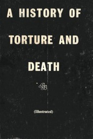 A History of Torture and Death - copertina