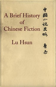 A Brief History of Chinese Fiction - copertina