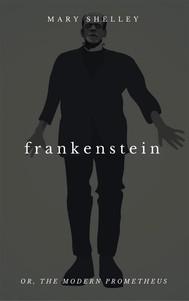 Frankenstein, or the Modern Prometheus - copertina