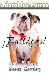 Adorables Perros: Los Bulldogs - copertina