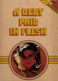 A Debt Paid In Flesh - copertina