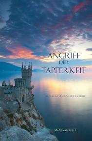 Angriff Der Tapferkeit (Band #6 aus dem Ring der Zauberei) - copertina