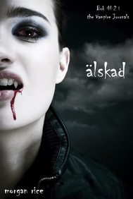 Älskad (Bok #2 i The Vampire Journals) - copertina