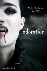 Adoration (Livre #2 Mémoires d'un Vampire) - copertina