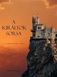 A Kiràlyok Sorsa (A Varázslö Gyűrűje -- 2. Kötet) - copertina