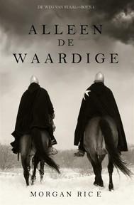 Alleen de Waardige (De Weg van Staal—Boek 1) - copertina