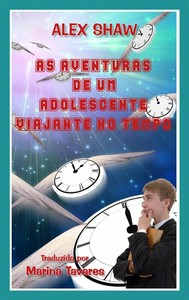 As Aventuras De Um Adolescente Viajante No Tempo - copertina