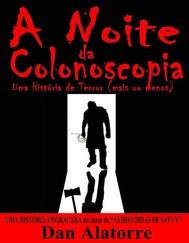 A Noite Da Colonoscopia - Uma História De Terror (Mais Ou Menos) - copertina