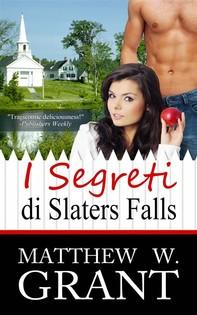 I Segreti Di Slaters Falls - Librerie.coop