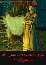 El Clan  De Hombres Lobo De Khánara - copertina