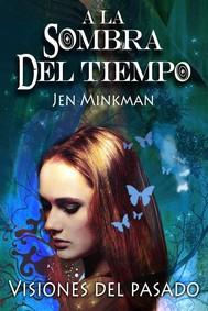 A La Sombra Del Tiempo, Libro 2: Visiones Del Pasado - copertina